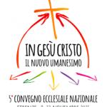 In  Gesù Cristo il Nuovo Umanesimo