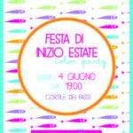 4 Giugno Festa di Inizio Estate: alcune Info