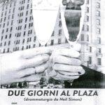 Due giorni al Plaza